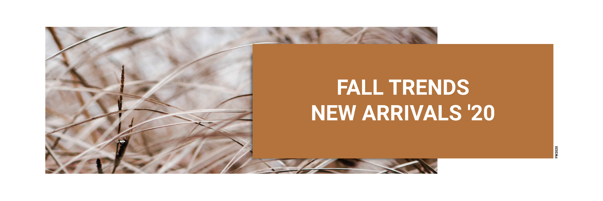 FALL TRENDS - NEW ARRIVALS '20